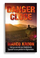 Boek van Marco Kroon, Danger Close - uitgeverij Kompas