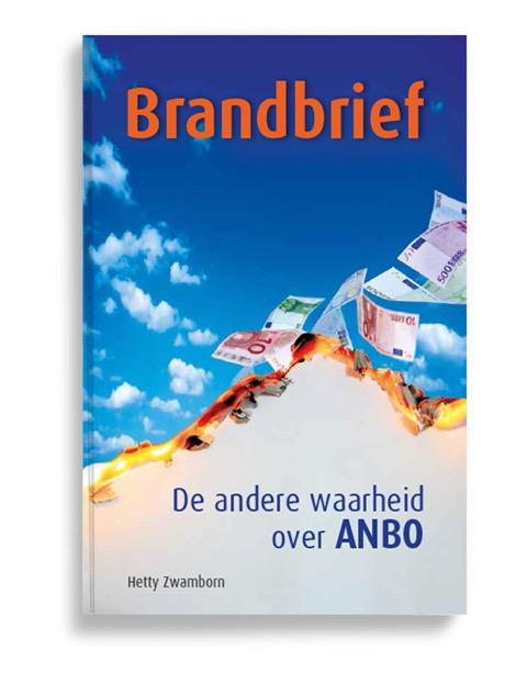 ANBO ouderenbond boek, brandbrief, de andere waarheid over Anbo van Hetty Zwamborn